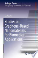 Studies On Graphene Based Nanomaterials For Biomedical Applications Book PDF