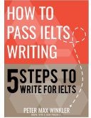 How to Pass IELTS Writing   5 Steps to Write for IELTS