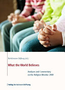 What the World Believes: Analyses and Commentary on the ...