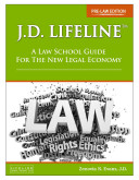 Pdf J.D. Lifeline: A Law School Guide for the New Legal Economy (Pre-Law Edition)
