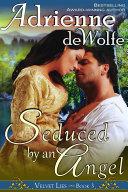 Seduced by an Angel  Velvet Lies  Book 3
