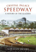Crystal Palace Speedway Book