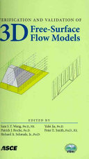 Verification and Validation of 3D Free Surface Flow Models