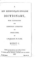 A New Hindustani English Dictionary  with Illustrations from Hindustani Literature and Folk lore