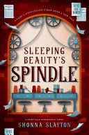 Sleeping Beauty s Spindle