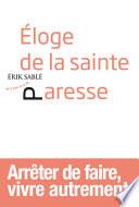 Eloge De La Sainte Paresse