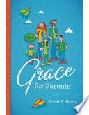 Grace for Parents Book