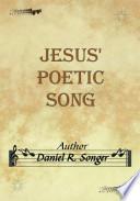 Jesus' Poetic Song