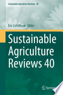 Sustainable Agriculture Reviews 40