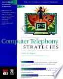 Computer Telephony Strategies