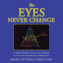 The Eyes Never Change Book