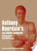 Anthony Bourdain s Les Halles Cookbook Book