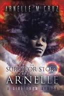 The Survivor Story of Arnelle