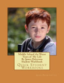 Middle School the Worst Years of My Life by James Patterson Student Workbook Book