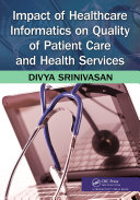 Impact of Healthcare Informatics on Quality of Patient Care and Health Services Pdf/ePub eBook