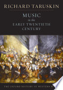 Music in the Early Twentieth Century  The Oxford History of Western Music