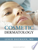 Cosmetic Dermatology  Principles and Practice  Second Edition Book