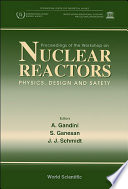 Nuclear Reactors physics  Design And Safety   Proceedings Of The Workshop