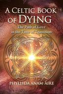 A Celtic Book of Dying