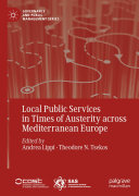 Local Public Services in Times of Austerity across Mediterranean Europe