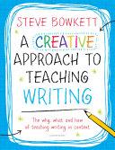 A Creative Approach to Teaching Writing