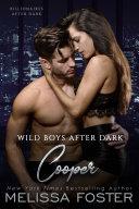 Wild Boys After Dark: Cooper (Wild Billionaires After Dark)