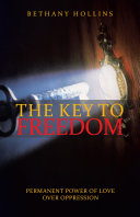 The Key to Freedom