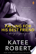 Falling For His Best Friend