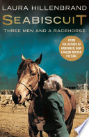 Seabiscuit  The True Story of Three Men and a Racehorse  Text Only