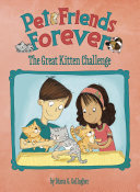 Pet Friends Forever: The Great Kitten Challenge