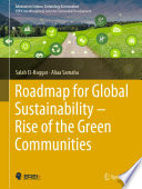 Roadmap for Global Sustainability     Rise of the Green Communities