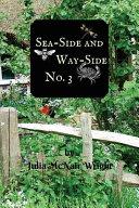 Sea Side and Way Side No  3