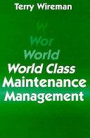 World class maintenance management