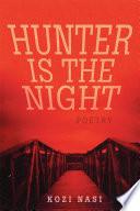 Hunter Is The Night Book PDF