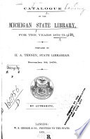 Catalogue of the Michigan State Library for the Years 1870-71