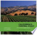 California S Central Coast The Ultimate Winery Guide