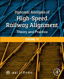 Dynamic Analysis of High Speed Railway Alignment Book