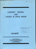 Current Trends and Issues in Drug Abuse