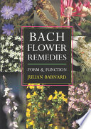 """""""Bach Flower Remedies: Form and Function"""" by Julian Barnard"""