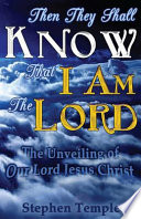 Then They Shall Know That I Am the Lord!