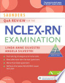 """Saunders Q&A Review for the NCLEX-RN® Examination E-Book"" by Linda Anne Silvestri, Angela Silvestri"