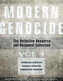 Modern Genocide  The Definitive Resource and Document Collection  4 volumes