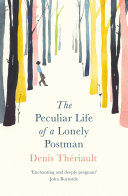 Pdf The Peculiar Life of a Lonely Postman