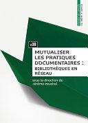 Pdf Mutualiser les pratiques documentaires Telecharger
