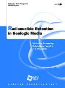 Radionuclide Retention in Geologic Media