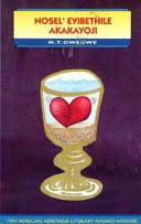 Books - Nosel Eyibethile Akakayoji (Drama) (African Heritage Winner, 1997) (Isixhosa) | ISBN 9780636035942