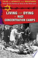 Living and Dying in Nazi Concentration Camps Book
