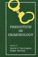 Prediction in Criminology