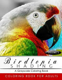 Birdtopia Shading Coloring Book for Adults