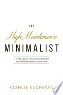 The High Maintenance Minimalist